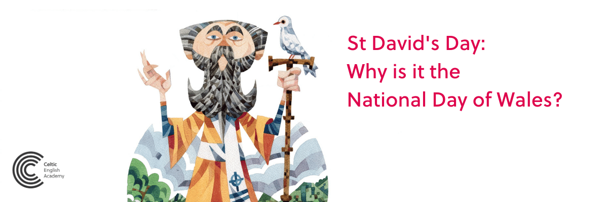 St David's Day why is it the National Day of Wales