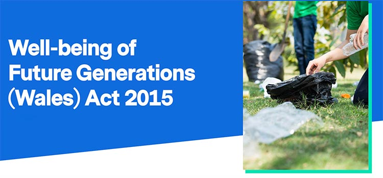 Well Being of Future Generations (Wales) Act 2015